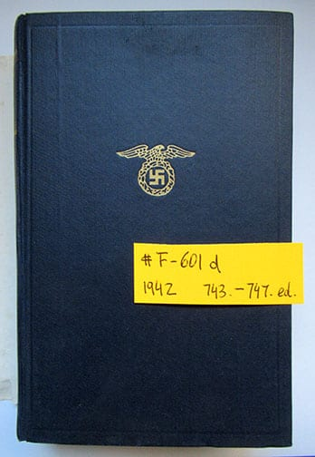 """1930-1943 PEOPLE'S EDITIONS OF ADOLF HITLERS """"MEIN KAMPF"""" F-601d"""