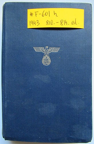 """1930-1943 PEOPLE'S EDITIONS OF ADOLF HITLERS """"MEIN KAMPF"""" F-601h"""