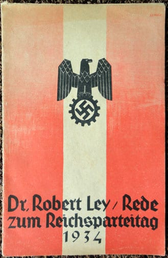 BOOKLET WITH DR. LEY SPEECH ON THE 1934 REICH PARTY DAYS