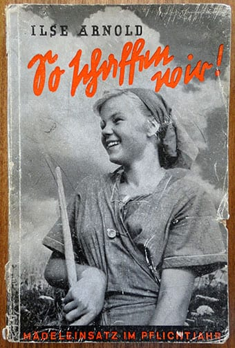 1943 BOOK ON THE MANDATORY LABOR SERVICE FOR BDM GIRLS