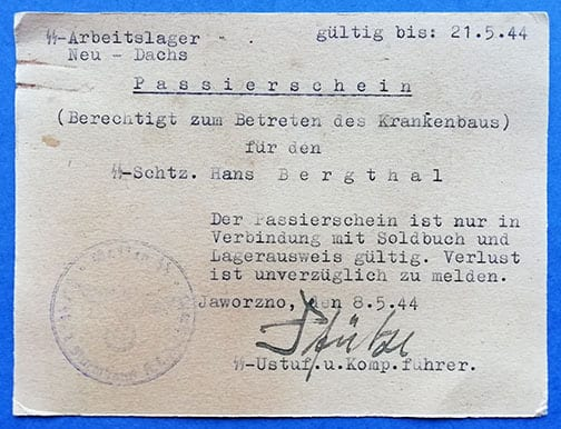1944 SS LABOR CAMP NEU-DACHS 'PASSIERSCHEIN' SIGNED BY THE CAMP COMMANDER