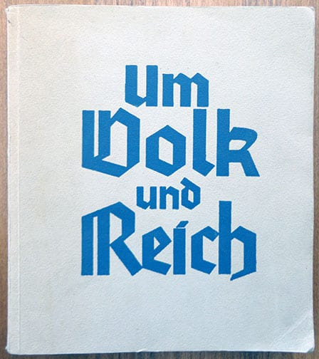 10 YEARS OF PUBLICATIONS OF THE NAZI PUBLISHER Volk und Reich