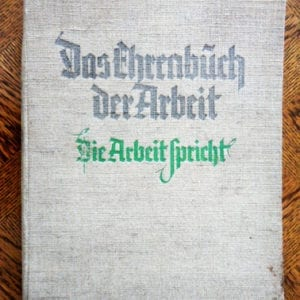 THIRD REICH PHOTO BOOKS ABOUT THE DEUTSCHE ARBEITSFRONT