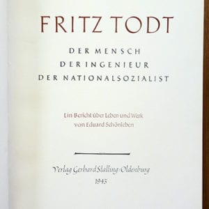 1943 NAZI PHOTO BOOK FRITZ TODT REICHSAUTOBAHN, WESTWALL, ETC.