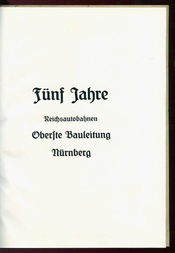 1938 BOOK ON FIVE YEARS OF AUTOBAHN CONSTRUCTION