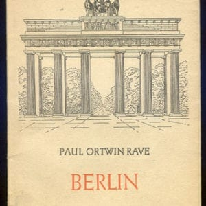 ORIGINAL 1941 BOOK ON THE HISTORY OF BERLIN, CAPITAL OF HITLER'S GERMANY