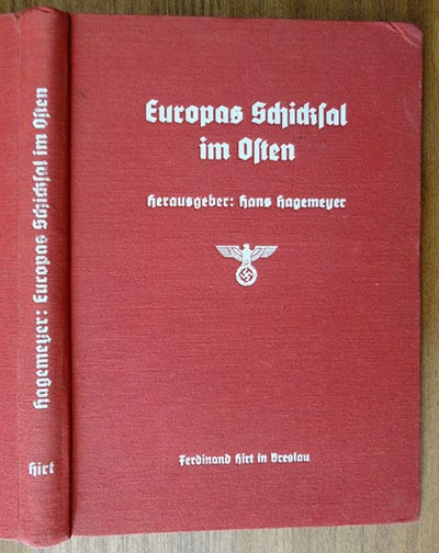 ORIGINAL1938 BY REICHSAMTSLEITER HANS HAGEMEYER ON EUROPE'S FAITH BEING DETERMINED BY ITS BATTLE AGAINST BOLSHEVISM
