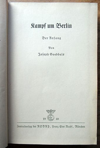 1940 DR. JOSEPH GOEBBELS BOOK ON NAZI STRUGGLE FOR POWER IN BERLIN
