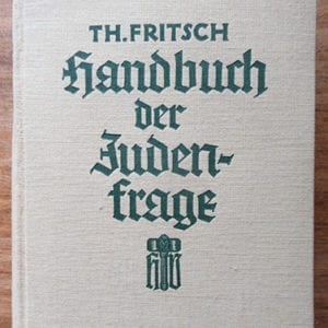 "1934 ANTI-JEWISH NAZI ""BIBLE"" BY THEODOR FRITSCH"