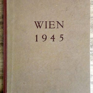 SCARCE ORIGINAL 1945 PHOTO BOOK DEPICTING THE DESTRUCTION IN VIENNA
